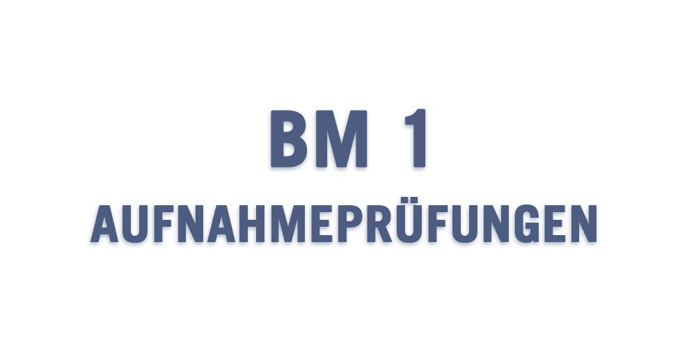 BM1-Aufnahmeprüfung